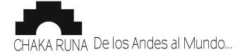 Chaka Runa Circulo de Estudios Andino-Amazonicos / Chaka Runa Circle of Andean-Amazonian Studies
