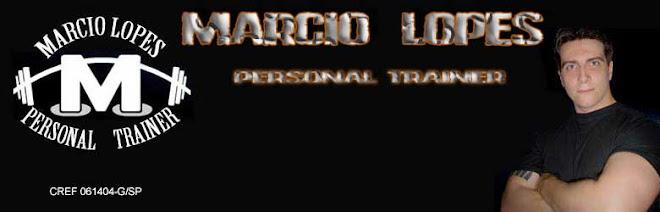 Marcio Lopes -Personal Trainer