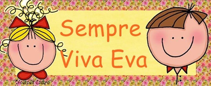 Sempre Viva Eva