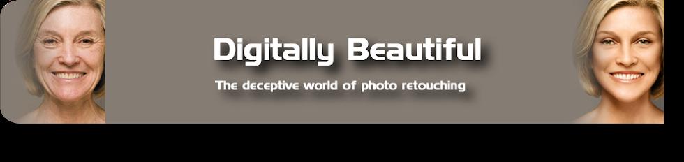 Digitally Beautiful - The Deceptive World of Photo Retouching