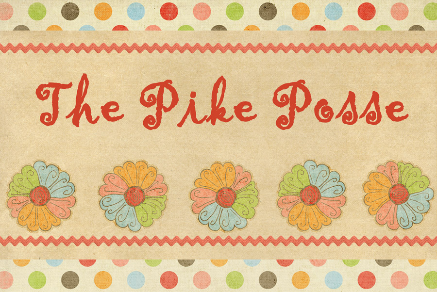 The Pike Posse