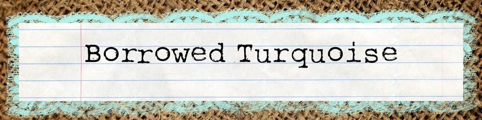 borrowed turquoise