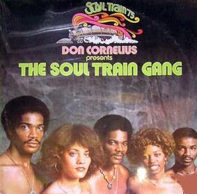 Soul Train Gang - Don Cornelius Presents The Soul Train Gang (1975)