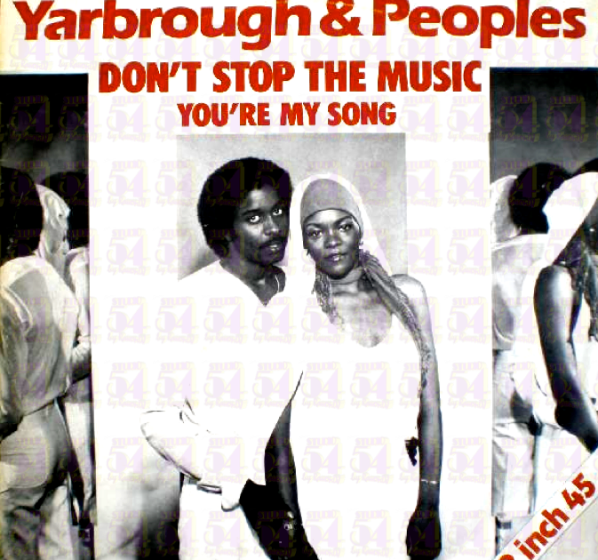 Yarbrough Peoples Dont Stop The Music No Pares La Musica
