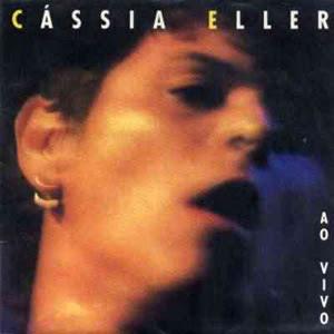 C�ssia Eller - Ao Vivo