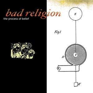 Bad Religion  The Process Of Belief (2002)