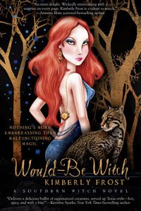 Guest Review: Would-Be Witch by Kimberly Frost