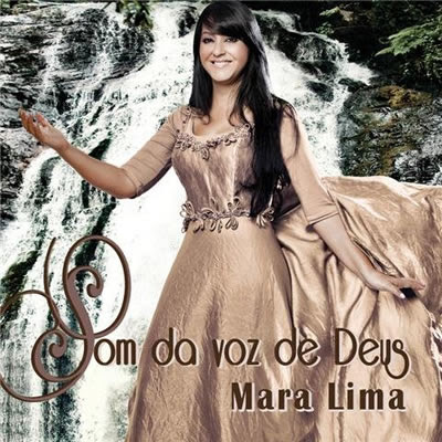 Mara Lima Som da Voz de Deus 2009 Cantora Mara Lima cd 5B1 5D