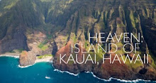Heaven: Island of Kauai, Hawaii