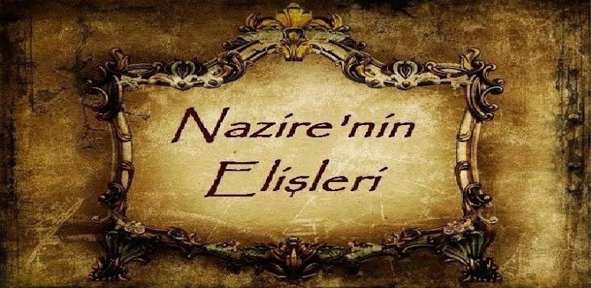 Nazire'nin Elişleri