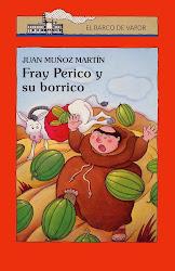 FRAY PERICO Y SU BORRICO-JUAN MUÑOZ MARTIN