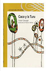 CACO Y LA TURU