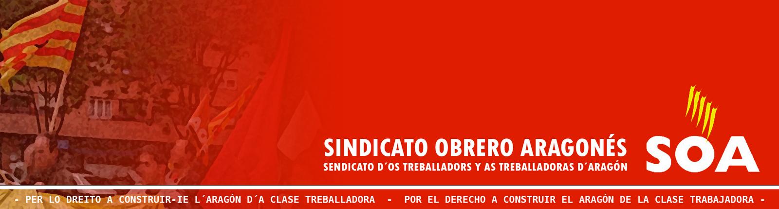SINDICATO OBRERO ARAGONÉS (SOA)