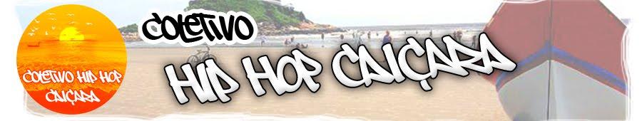 .: Coletivo Hip Hop Caiçara :.