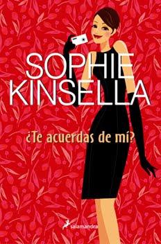 Te+acuerdas+de+m%C3%AD+ +Sophie+Kinsella Te acuerdas de mí – Sophie Kinsella