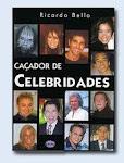"""Peça aqui o livro """"Caçador de Celebridades"""""""