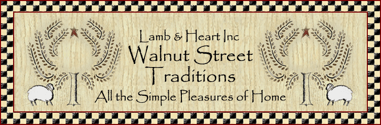 Walnut Street Traditions~All the Simple Pleasures of Home~