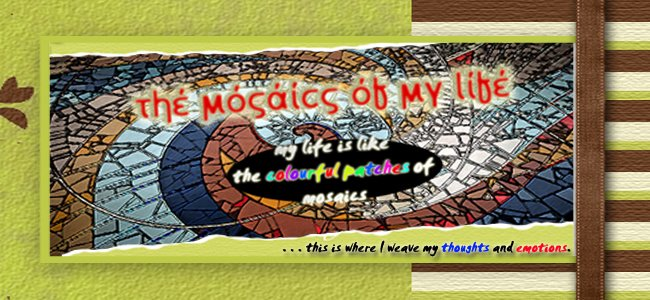 The Mosaics of Life