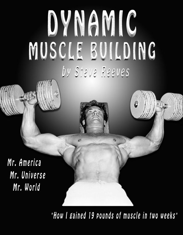 Dynamic Muscle Building by Steve Reeves