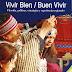 Presentación de Libro: Vivir Bien/Buen Vivir