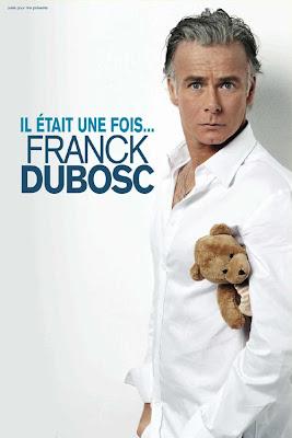 film Franck Dubosc - Il Etait Une Fois en streaming