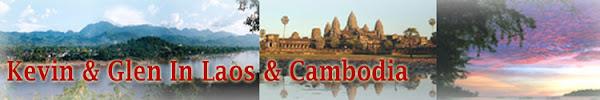 Kevin & Glen in Laos & Cambodia 2009