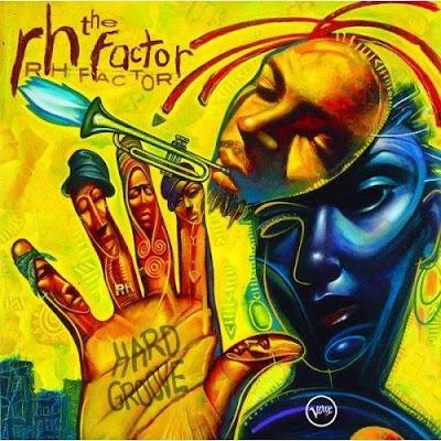 roy hargrove the rh factor hard groove 2003 artist roy hargrove the rh ...