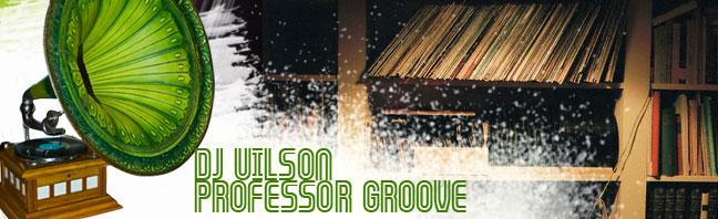 Dj Uilson aka Professor Groove