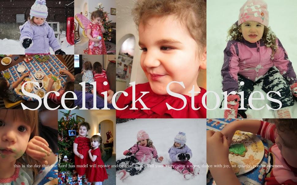 Scellick Stories