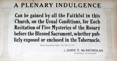 Sign above door A Plenary Indulgence can be gained by all the Faithfull in this church ...