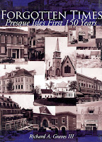 Forgotten Times: Presque Isle's First 150 Years