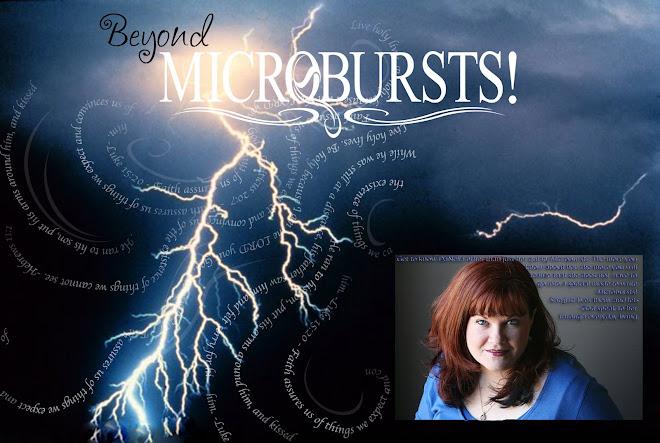 Beyond Microbursts