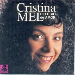 Cristina Mel - Refúgio de Amor 1994