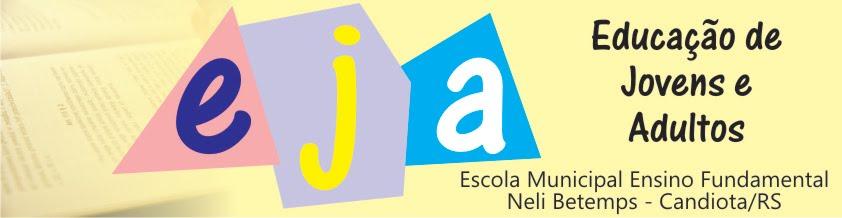 :: EJA - Escola Neli Betemps - Candiota/RS ::