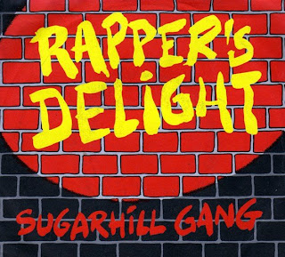 Rappers Delight Sugar Hill Gang