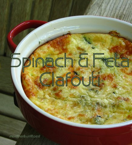 more than burnt toast: Spinach and Feta Clafouti for ...