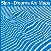 Sian, Dreams Are Maps, Bedrock, Paul Woolford