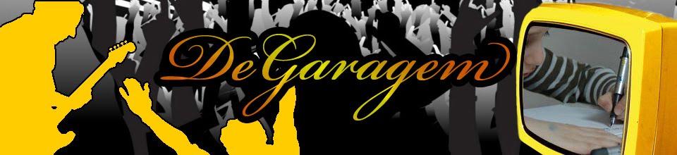 DeGaragem - Podcast, cinema, música, séries, novelas, notícias e muito mais!