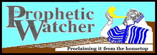 The Prophetic Watcher
