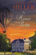 The House Party by Fenella Jane Miller