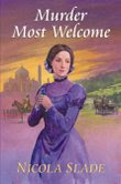 Murder Most Welcome by Nicola Slade
