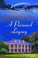 A Poisoned Legacy by Margaret Blake