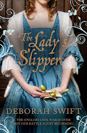 The Lady's Slipper by Deborah Swift