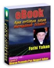 EBOOK APA ERTINYA SAYA MENGANUT ISLAM-DR FATHI YAKAN