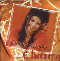 Vanilda Bordieri - E In�dito