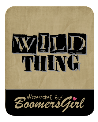 http://boomersgang.blogspot.com/2009/06/wordart-freebie-and-layout-wild-one.html