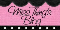 Miss Thing's Blah, Blah, Blog