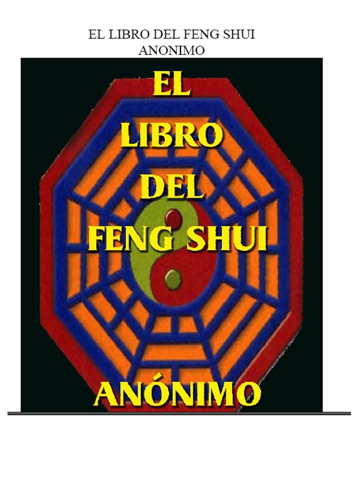 Aqueteloconsigo el libro del feng shui for El arte del feng shui