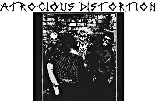 Atrocious Distortion