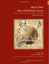 Mayo Clinic Internal Medicine Review, Eighth Edition 1